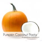 Pumpkin Coconut Pasta