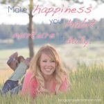 Make Happiness Your Habit