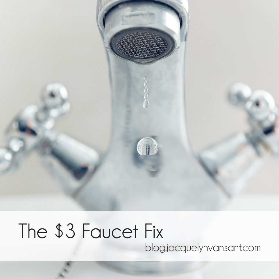 The $3 Faucet Fix