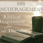 His Encouragement: 2 Thessalonians 3:16