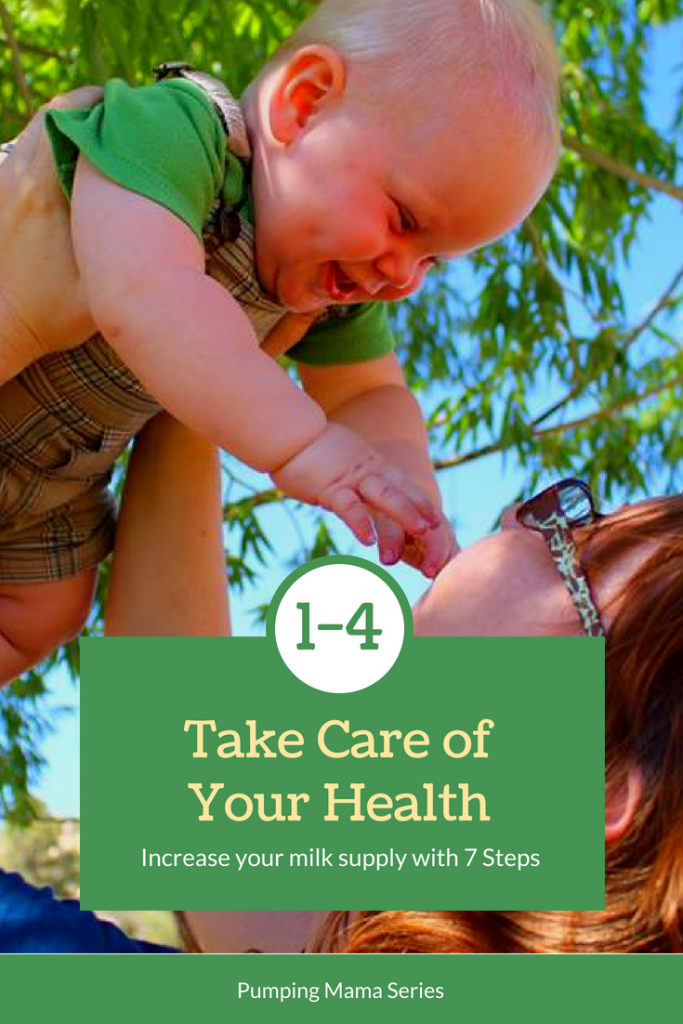 Increase your milk supply with 7 steps: steps 1-4 take care of your health