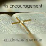 His Encouragement: 2 Corinthians 1:3-4