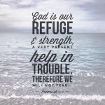 His Encouragement: Psalm 46:1